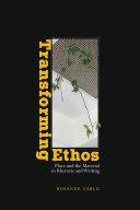 Transforming Ethos