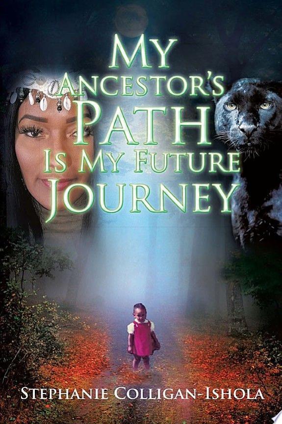 My Ancestor's Path Is My Future Journey