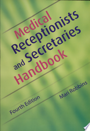 Medical+Receptionists+and+Secretaries+Handbook