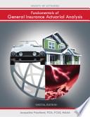 Fundamentals of General Insurance Actuarial Analysis