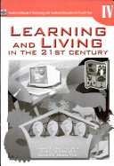 Learning   Living in the 21st Century Iv Tm for H s   2007 Ed