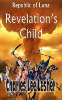 Pdf Revelation's Child (Republic of Luna)