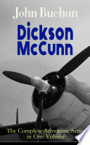 Dickson McCunn     The Complete Adventure Series in One Volume