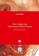 New Insights into Inflammatory Bowel Disease