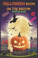 Halloween Room on the Broom Activity Book Book