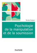 Psychologie de la manipulation et de la soumission Pdf/ePub eBook