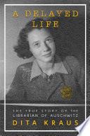 A Delayed Life Book PDF