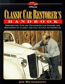 Classic Car Restorer s Handbook