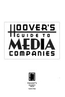 Hoover s Guide to Media Companies