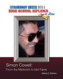 Simon Cowell: From the Mailroom to Idol Fame