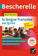 Pdf Bescherelle - Maîtriser la langue française au lycée Telecharger