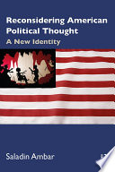 Reconsidering American Political Thought