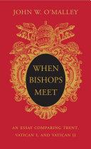 When Bishops Meet