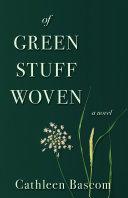 Of Green Stuff Woven