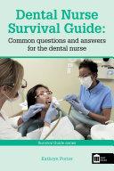 Dental Nurse Survival Guide