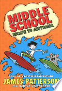 Middle School 09: Escape to Australia