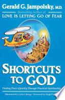 Shortcuts to God