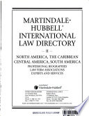 Martindale-Hubbell International Law Directory  : North America, South America, Central America, & the Caribbean