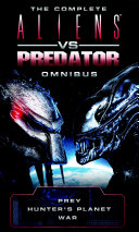 Aliens vs Predator Omnibus Pdf/ePub eBook