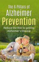 The 6 Pillars of Alzheimer Prevention