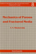 Mechanics of Porous and Fractured Media