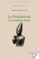 La protohistoria en la península Ibérica