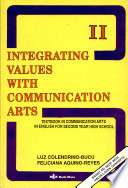 Integrating Values with Communication Arts II  Textbook in Communication Arts in English for Second Year High School Book