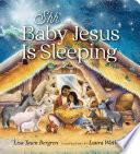 Shh    Baby Jesus Is Sleeping