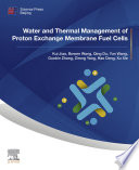 Water and Thermal Management of Proton Exchange Membrane Fuel Cells