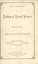 Proceedings of The Academy of Natural Sciences (Part I -- Jan., Feb., Mar., 1874)