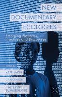 New Documentary Ecologies