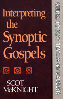 Interpreting the Synoptic Gospels (Guides to New Testament ...