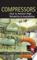 Compressors  How to Achieve High Reliability   Availability
