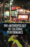 The Anthropology of Cultural Performance