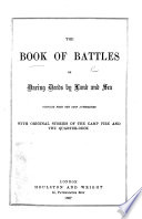 The Book Of Battles Or Daring Deeds By Land And Sea Compiled From The Best Authorities With Original Stories Of The Camp Fire And The Quarter Deck Edited By Edward Shelton And Charles Jones