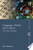 Language  Media and Culture