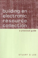 Building an Electronic Resource Collection Book