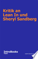 Kritik an Lean In und Sheryl Sandberg