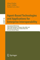 Agent Based Technologies and Applications for Enterprise Interoperability