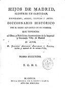Hijos de Madrid ilustres en santidad, dignidades, armas, ...