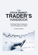 The Stock Market Trader's Handbook