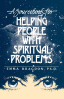 A Sourcebook for Helping People with Spiritual Problems