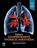 Cohen s Comprehensive Thoracic Anesthesia