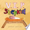 V I P  Stepkid