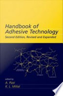 Handbook of Adhesive Technology, Revised and Expanded