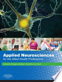 Applied Neuroscience For The Allied Health Professions E Book Book PDF