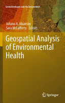 Geospatial Analysis of Environmental Health
