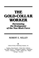 The Gold Collar Worker