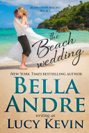 The Beach Wedding (Married in Malibu, Book 1)