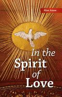 In the Spirit of Love